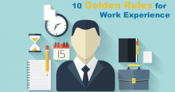 10 Golden Rules for Work Experience