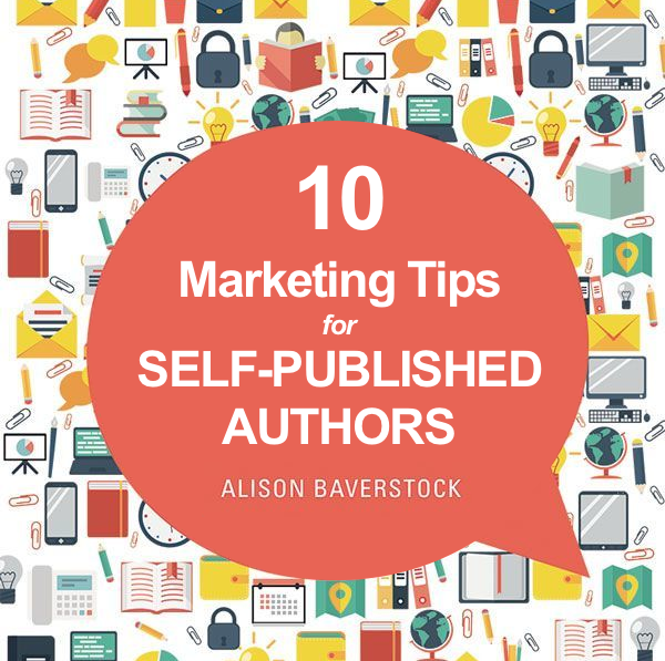 Baverstock - 10 marketing tips for self-published authors