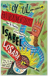 Isabel Losada - The Joyful Environmentalist
