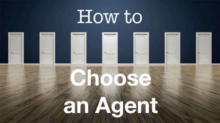 How to Choose an Agent