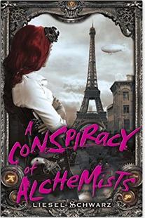 A Conspiracy of Alchemists by Liesel Schwarz