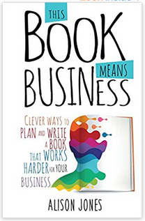 This Book Means Business by Alison Jones