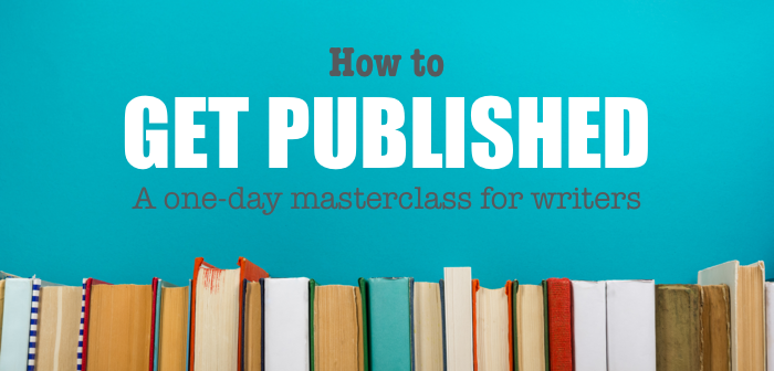 EVENT: How to Get Published – Saturday 9th February 2019, London