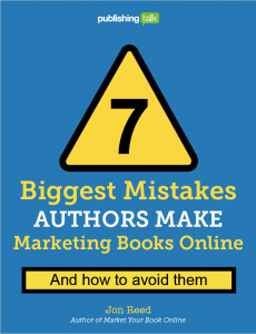 7 Biggest Mistakes Authors Make Marketing Books Online cover