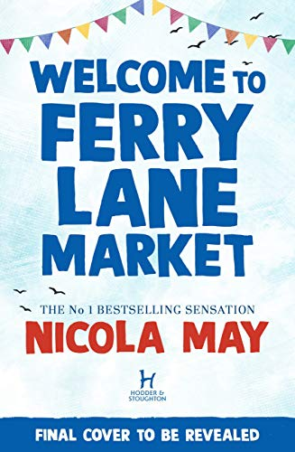 Nicola May - Welcome to Ferry Lane Market