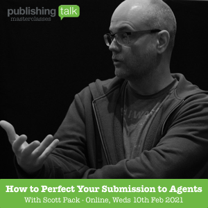 How to Perfect Your Submission to Agents - with Scott Pack